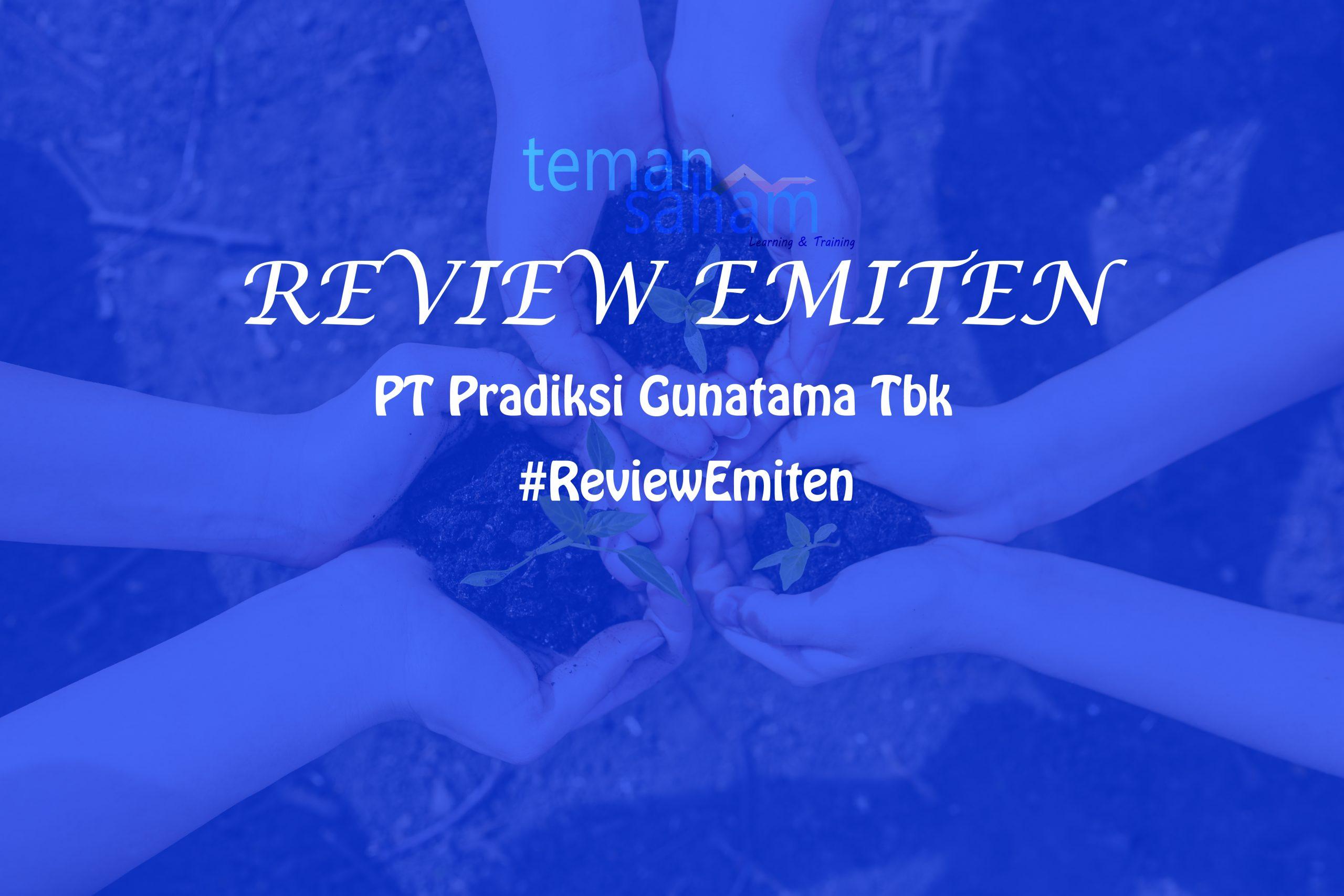 Pradiksi Gunatama IPO, Bagaimana Prospek Saham PGUN